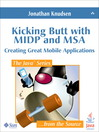Kicking Butt with MIDP and MSA (eBook): Creating Great Mobile Applications